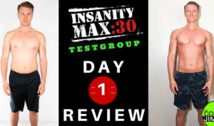 Insanity Max:30 Review – Day 1 Results